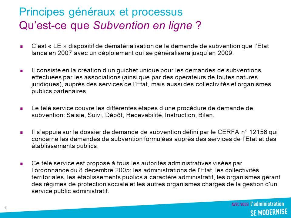 Principes généraux et processus Qu'est-ce que Subvention en ligne