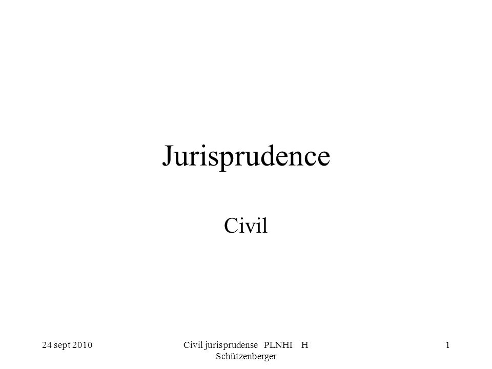 Civil jurisprudense PLNHI H Schützenberger