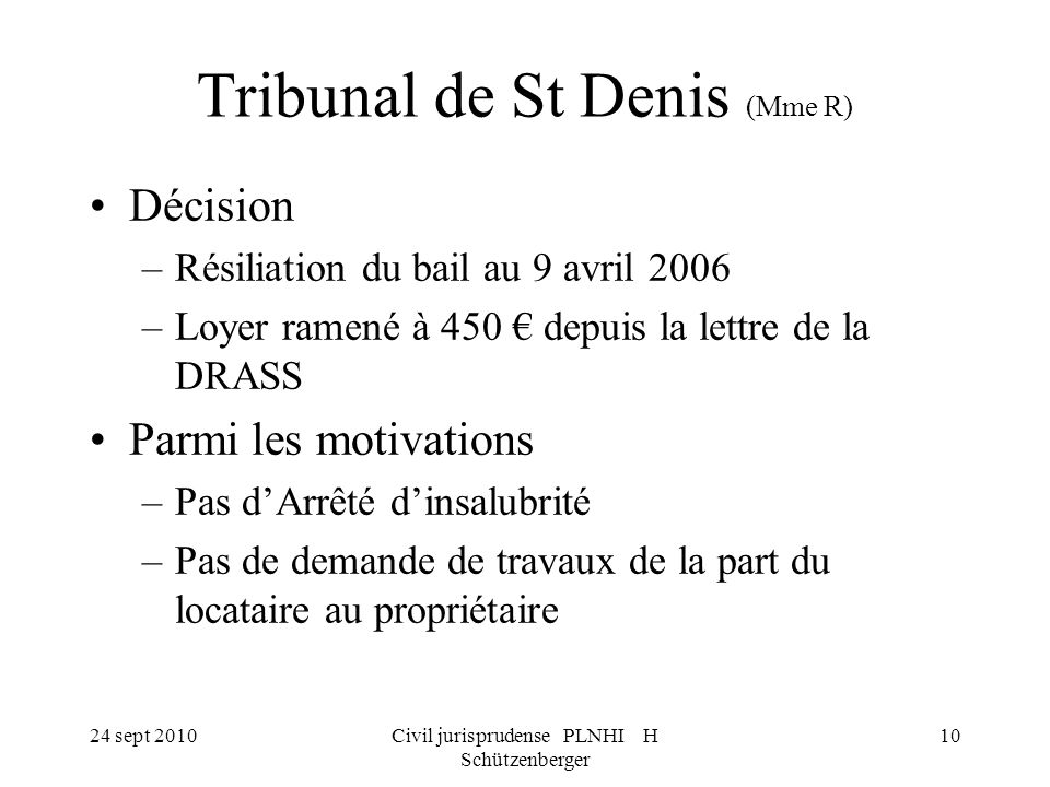 Tribunal de St Denis (Mme R)