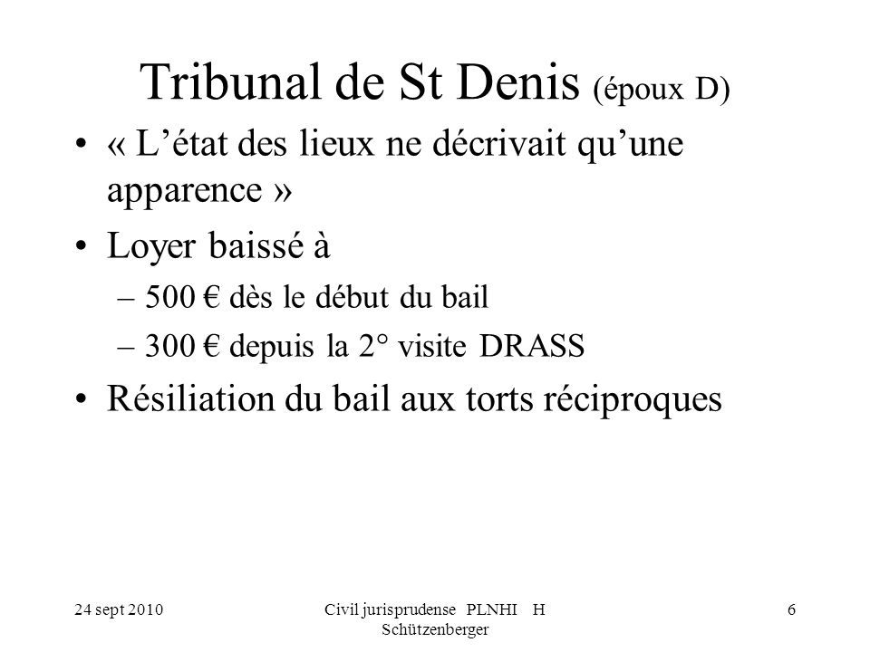 Tribunal de St Denis (époux D)
