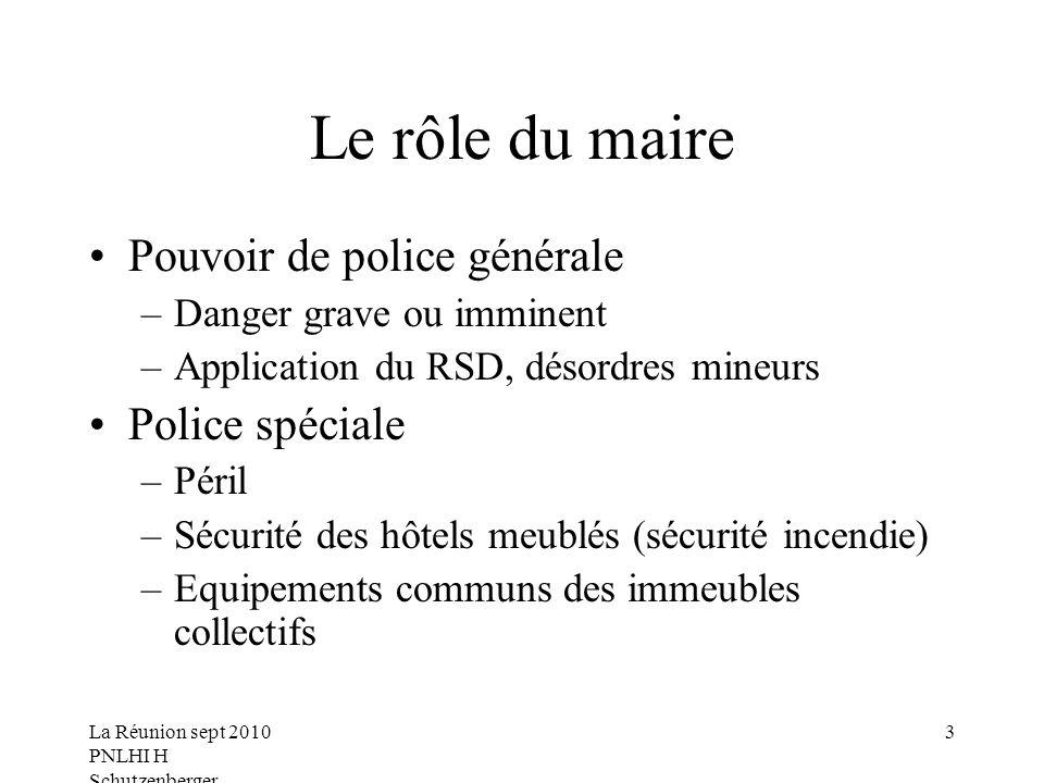 Le rôle du maire Pouvoir de police générale Police spéciale