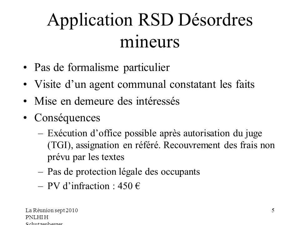 Application RSD Désordres mineurs