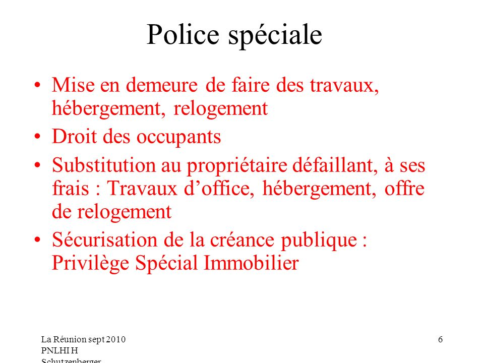 Police spéciale Mise en demeure de faire des travaux, hébergement, relogement. Droit des occupants.