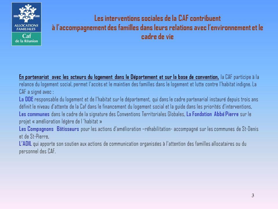 Les interventions sociales de la CAF contribuent à l'accompagnement des familles dans leurs relations avec l'environnement et le cadre de vie