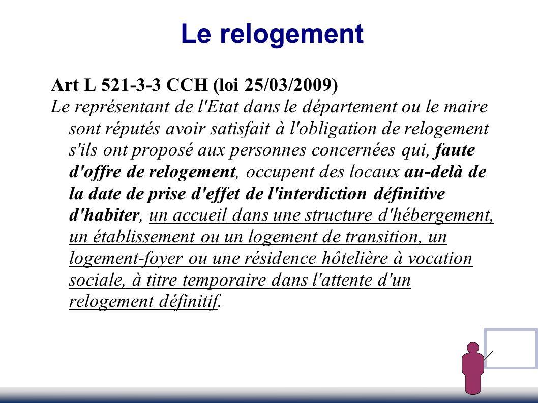 Le relogement Art L 521-3-3 CCH (loi 25/03/2009)