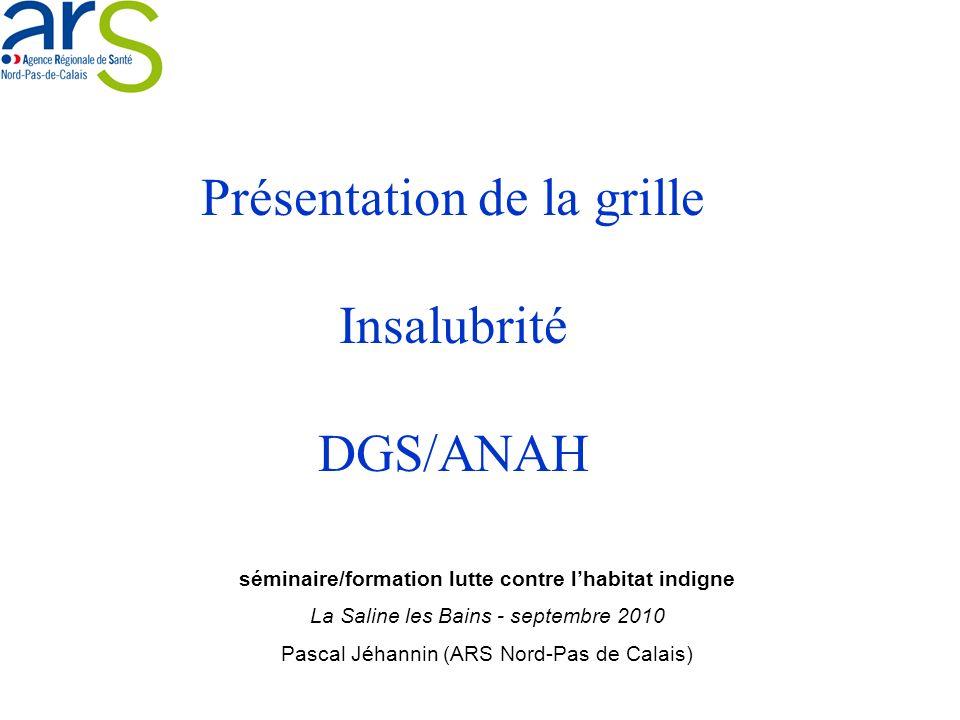 Présentation de la grille Insalubrité DGS/ANAH