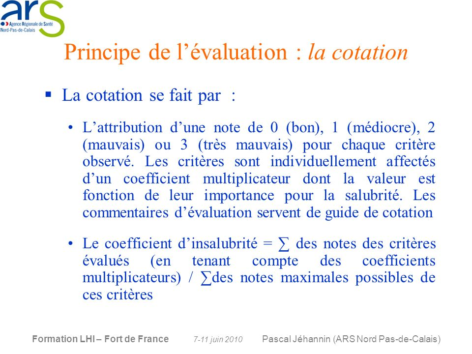 Principe de l'évaluation : la cotation