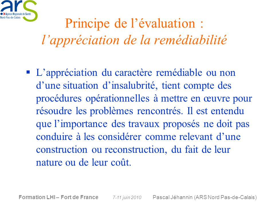 Principe de l'évaluation : l'appréciation de la remédiabilité