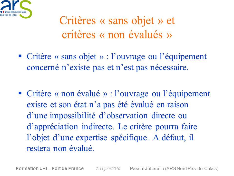 Critères « sans objet » et critères « non évalués »