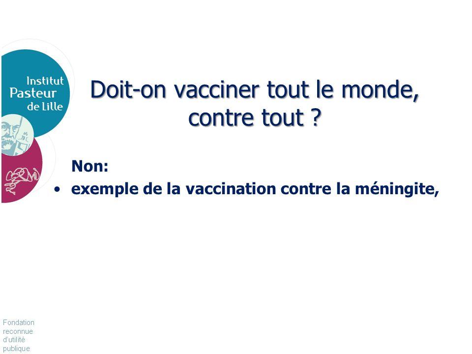 Doit-on vacciner tout le monde, contre tout