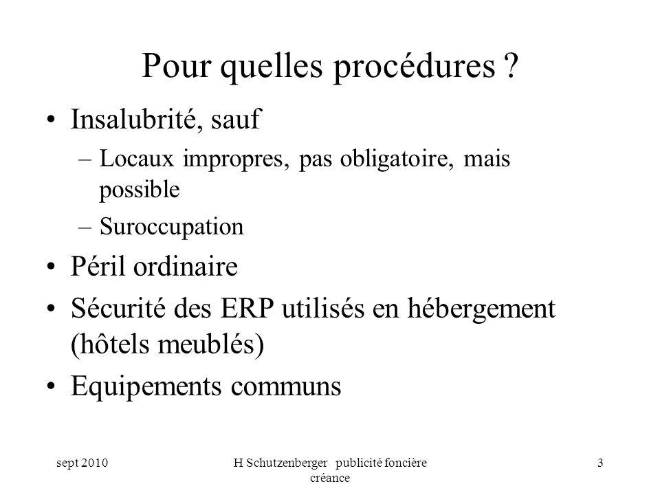 Pour quelles procédures