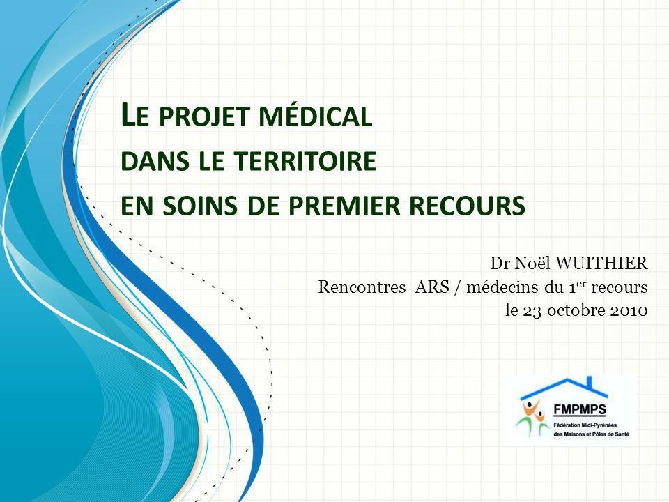 Le projet médical dans le territoire en soins de premier recours