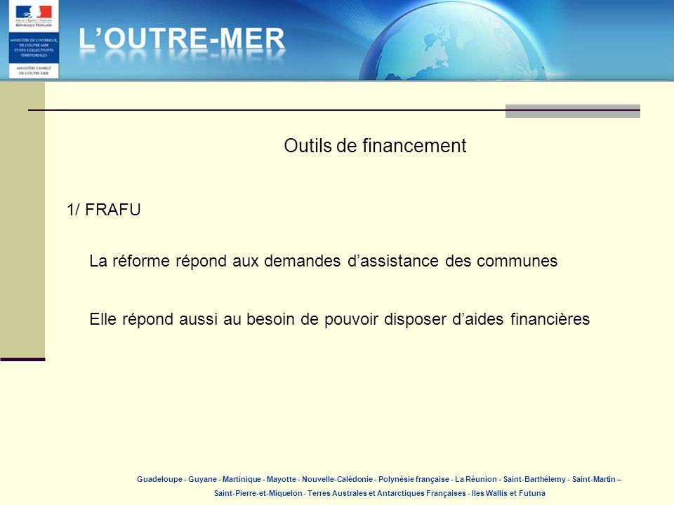 Outils de financement 1/ FRAFU