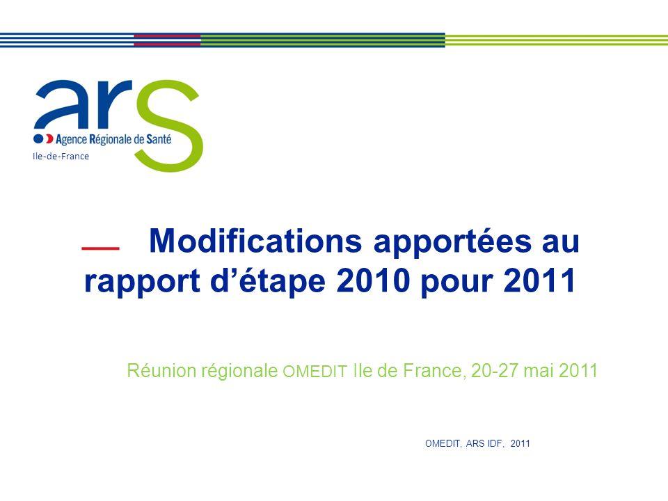Modifications apportées au rapport d'étape 2010 pour 2011