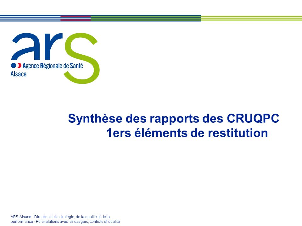 Synthèse des rapports des CRUQPC 1ers éléments de restitution