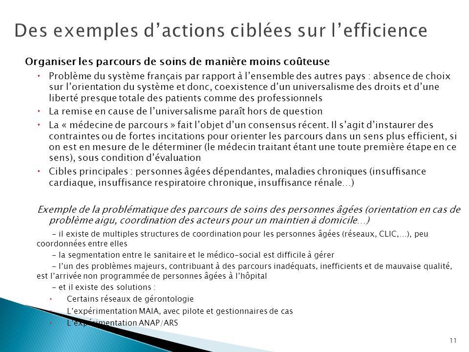 Des exemples d'actions ciblées sur l'efficience
