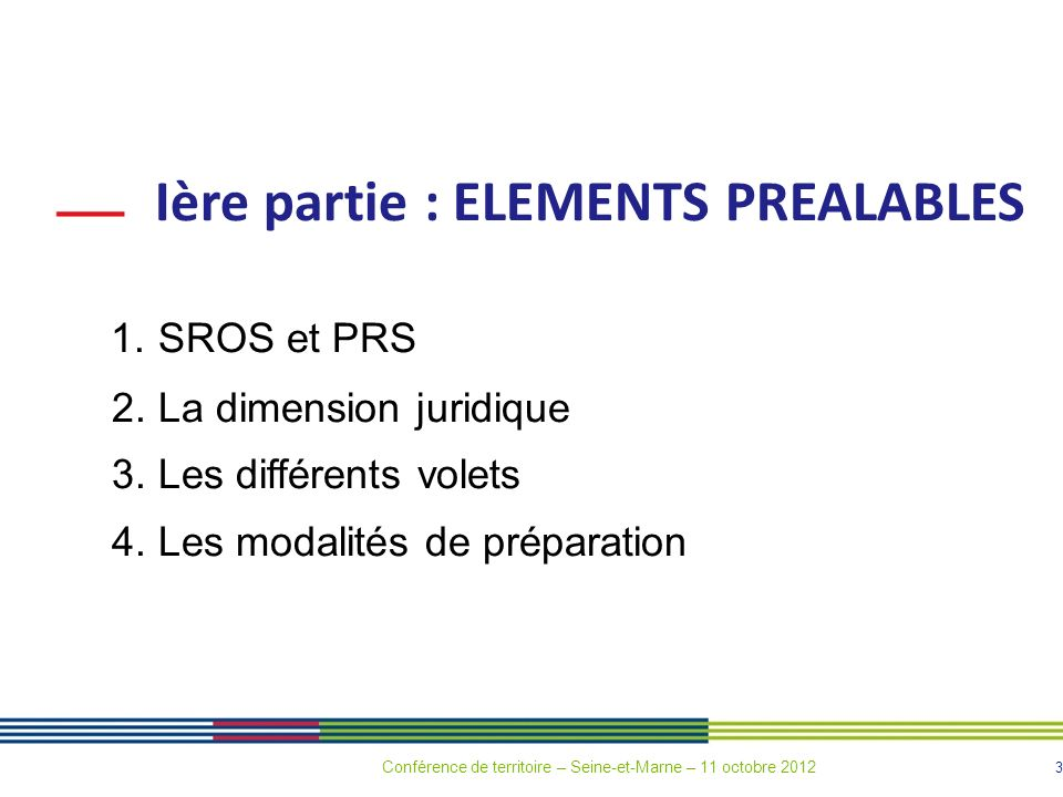 Ière partie : ELEMENTS PREALABLES