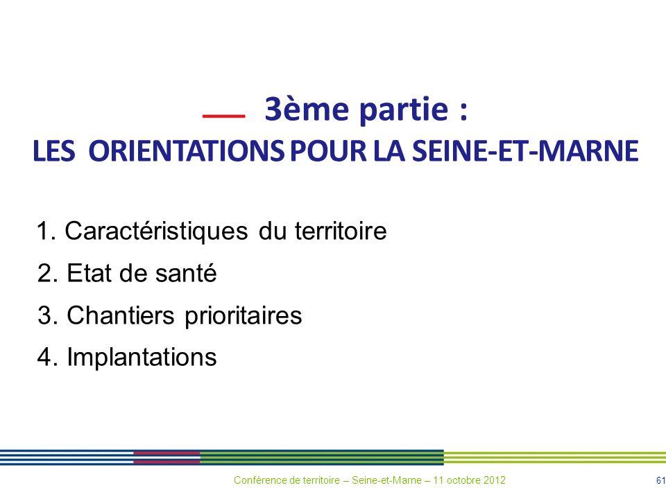 LES ORIENTATIONS POUR LA SEINE-ET-MARNE