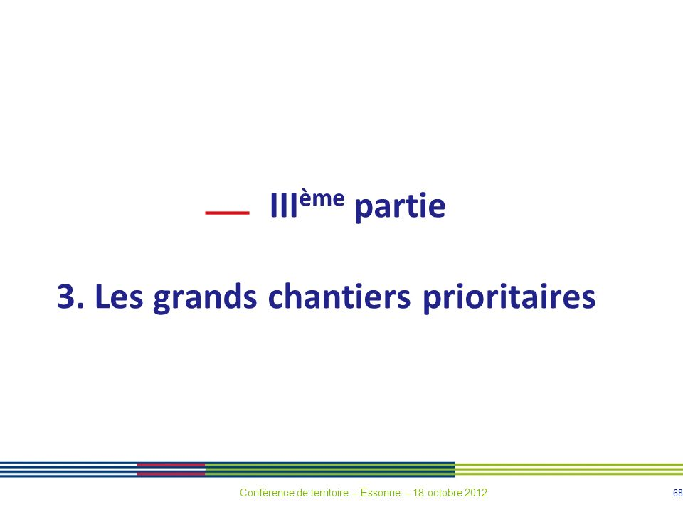 3. Les grands chantiers prioritaires
