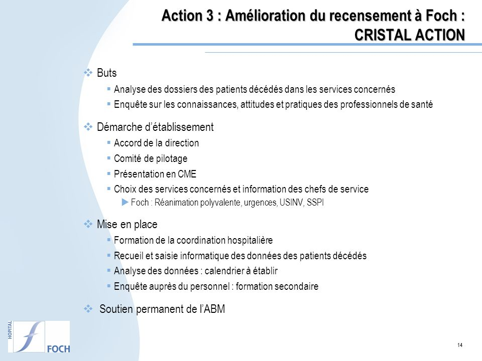 Action 3 : Amélioration du recensement à Foch : CRISTAL ACTION