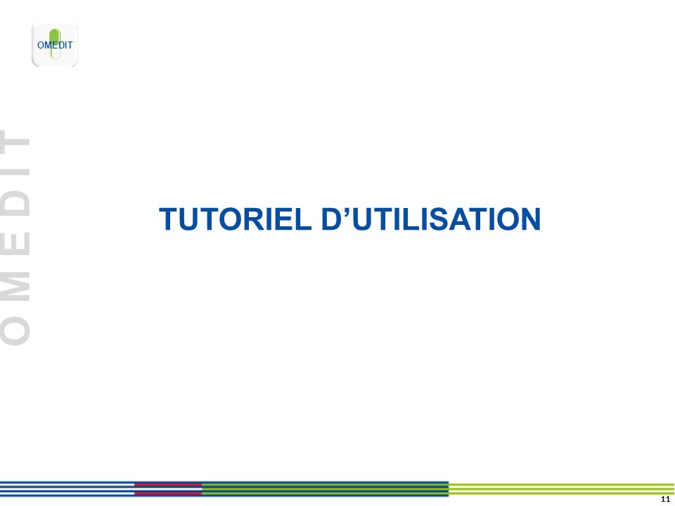 TUTORIEL D'UTILISATION