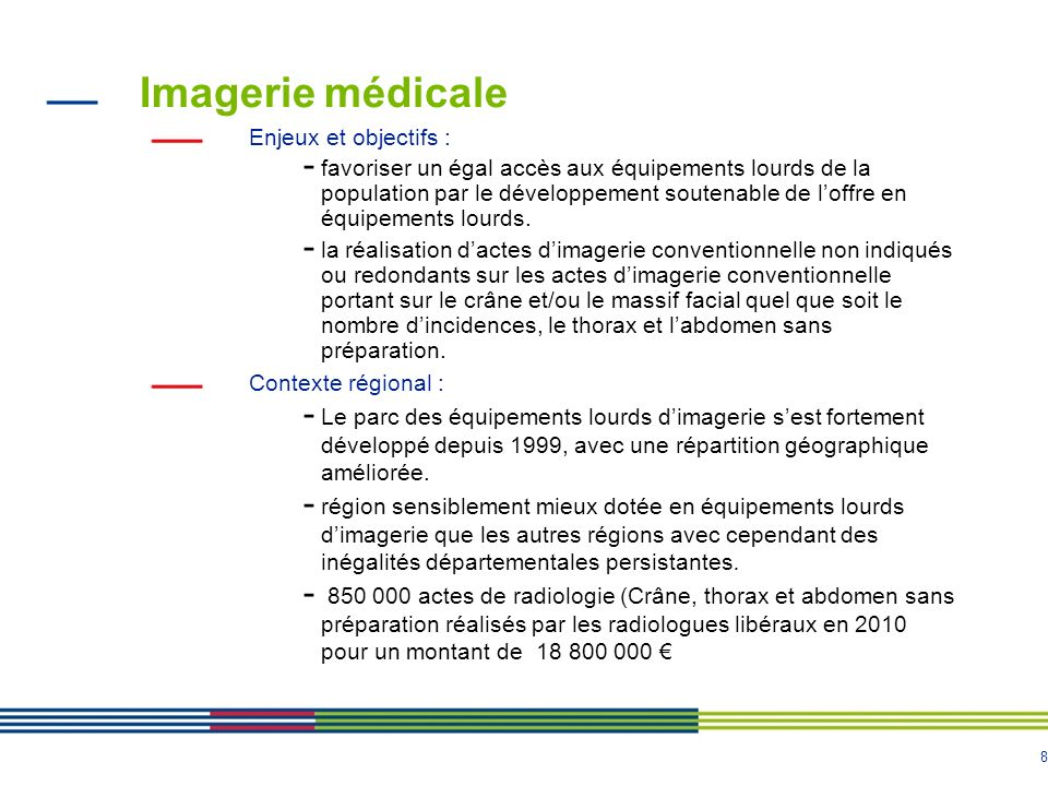 Imagerie médicale Enjeux et objectifs :