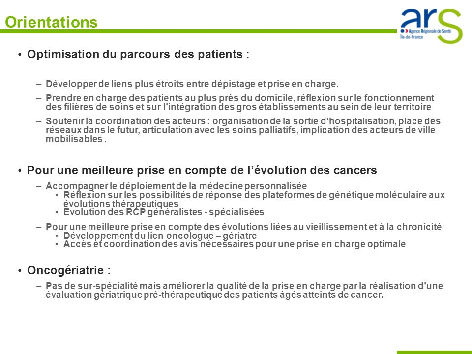 Orientations Optimisation du parcours des patients :