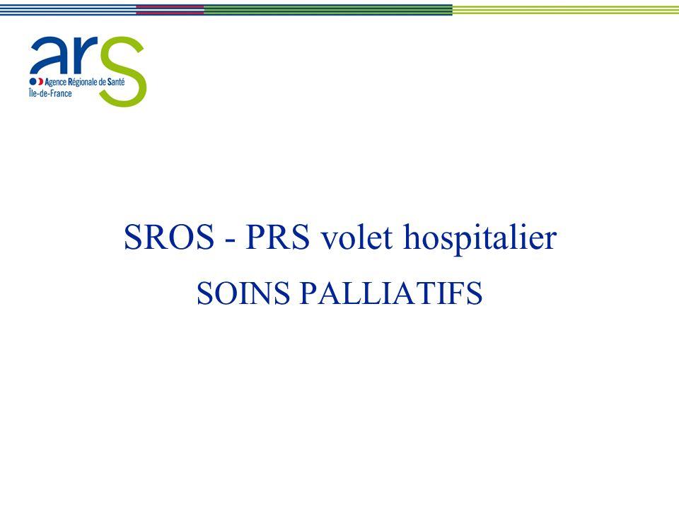 SROS - PRS volet hospitalier SOINS PALLIATIFS