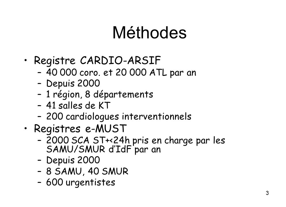 Méthodes Registre CARDIO-ARSIF Registres e-MUST