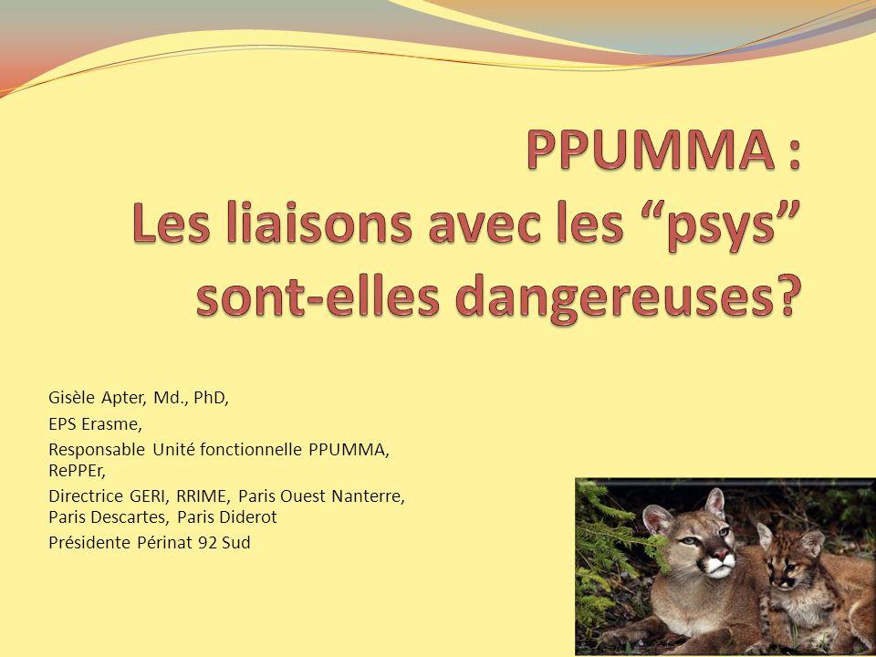 PPUMMA : Les liaisons avec les psys sont-elles dangereuses