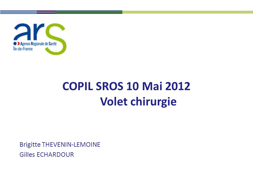 COPIL SROS 10 Mai 2012 Volet chirurgie