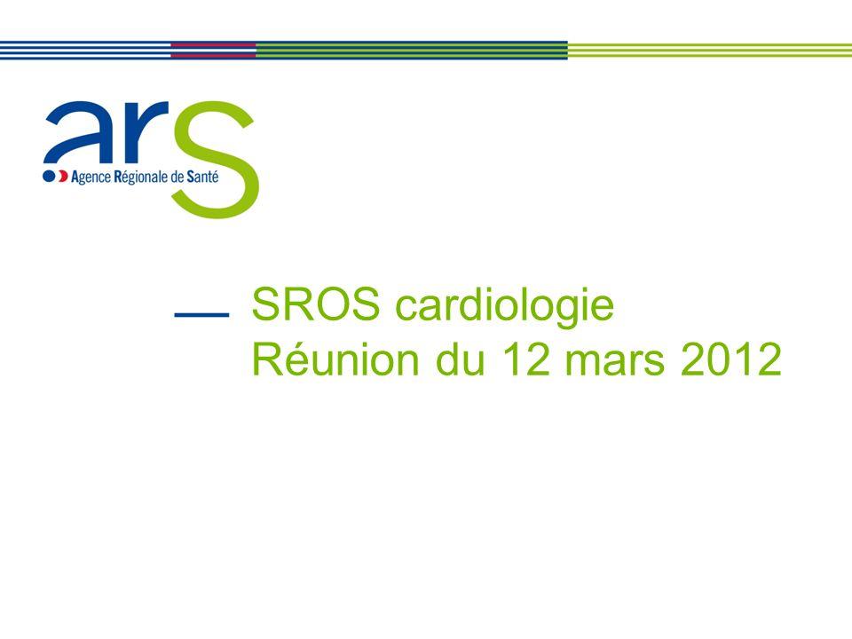SROS cardiologie Réunion du 12 mars 2012