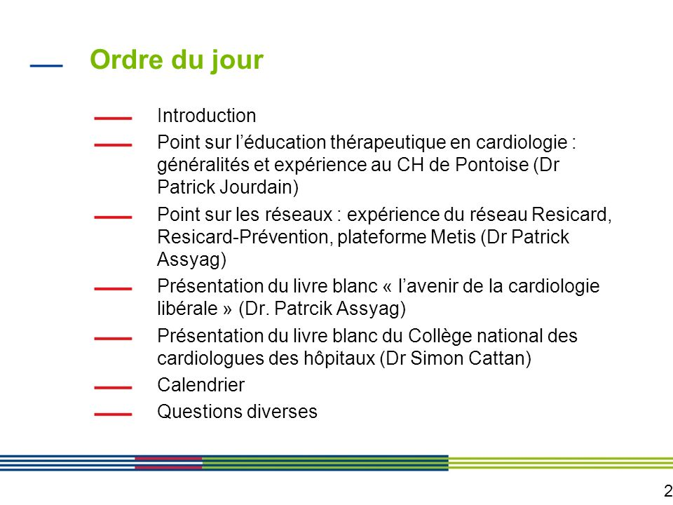 Ordre du jour Introduction