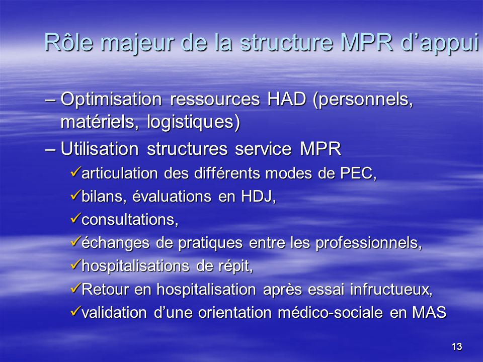 Rôle majeur de la structure MPR d'appui