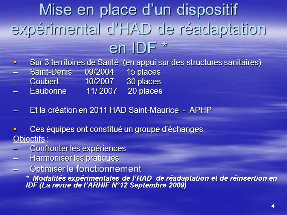 Mise en place d'un dispositif expérimental d'HAD de réadaptation en IDF *