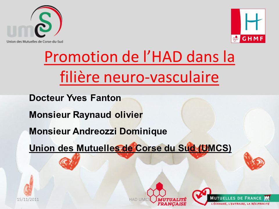 Promotion de l'HAD dans la filière neuro-vasculaire