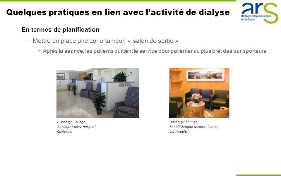Quelques pratiques en lien avec l'activité de dialyse