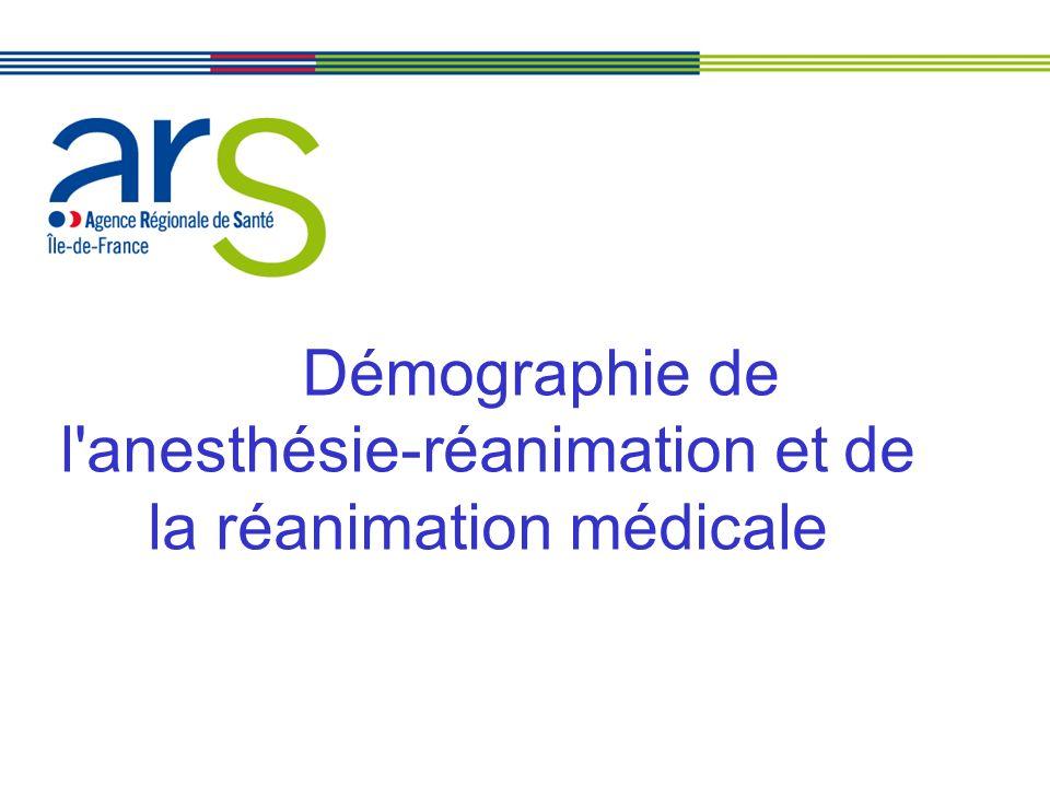 Démographie de l anesthésie-réanimation et de la réanimation médicale
