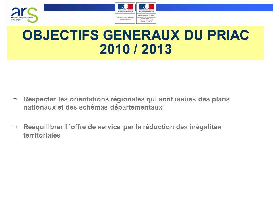 OBJECTIFS GENERAUX DU PRIAC 2010 / 2013