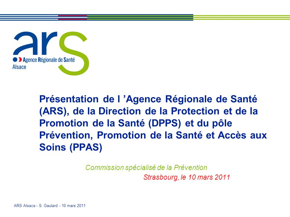 Commission spécialisé de la Prévention Strasbourg, le 10 mars 2011