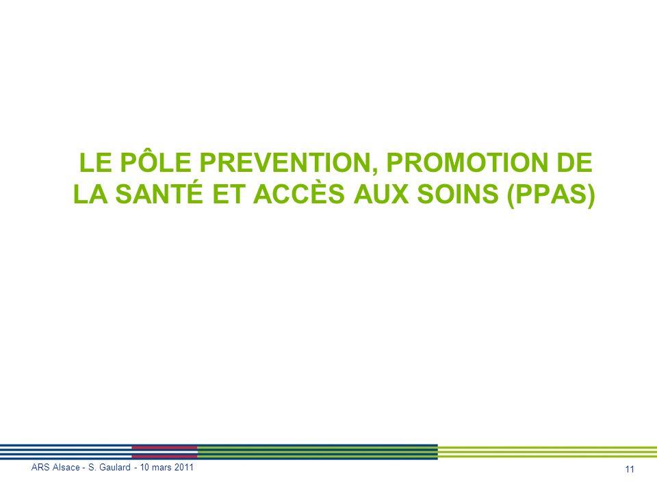 LE PÔLE PREVENTION, PROMOTION DE LA SANTÉ ET ACCÈS AUX SOINS (PPAS)