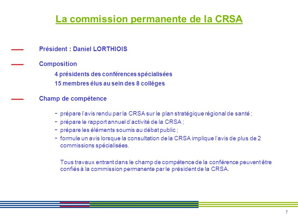 La commission permanente de la CRSA