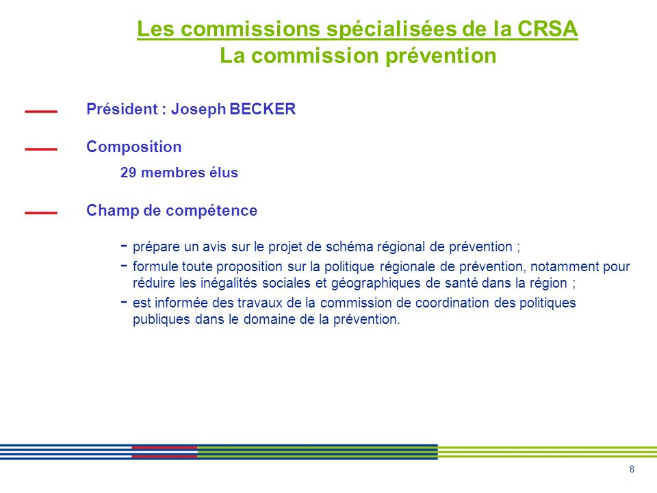 Les commissions spécialisées de la CRSA La commission prévention