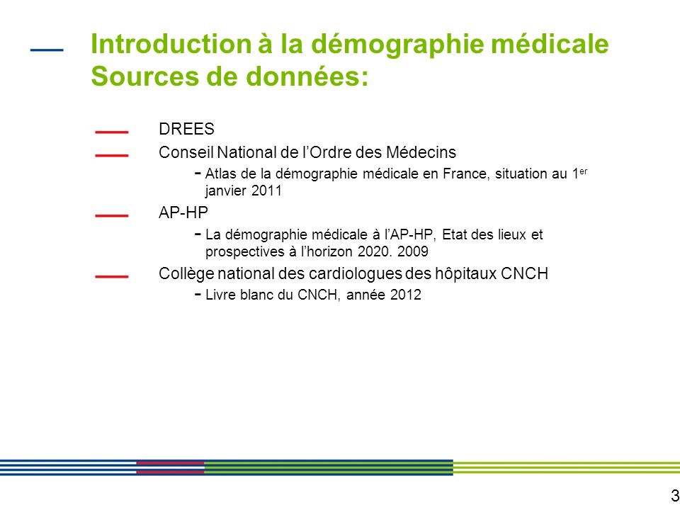 Introduction à la démographie médicale Sources de données: