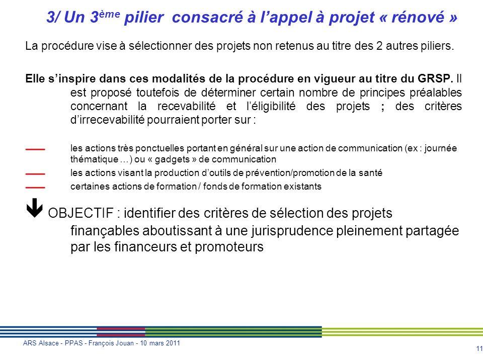 3/ Un 3ème pilier consacré à l'appel à projet « rénové »