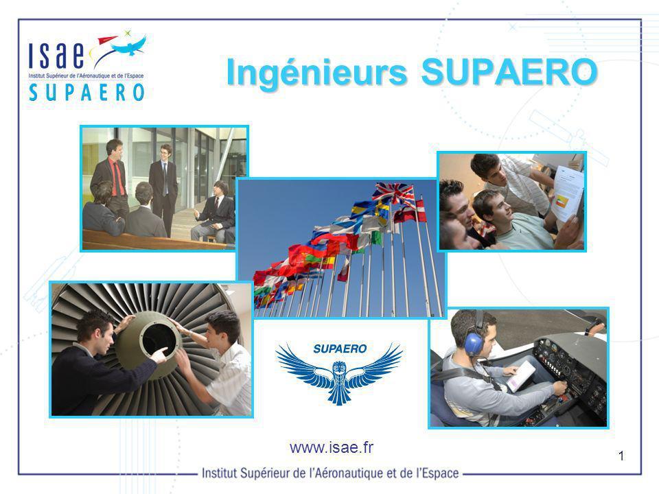 Ingénieurs SUPAERO www.isae.fr