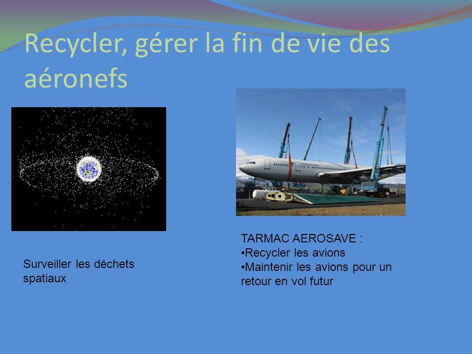 Recycler, gérer la fin de vie des aéronefs