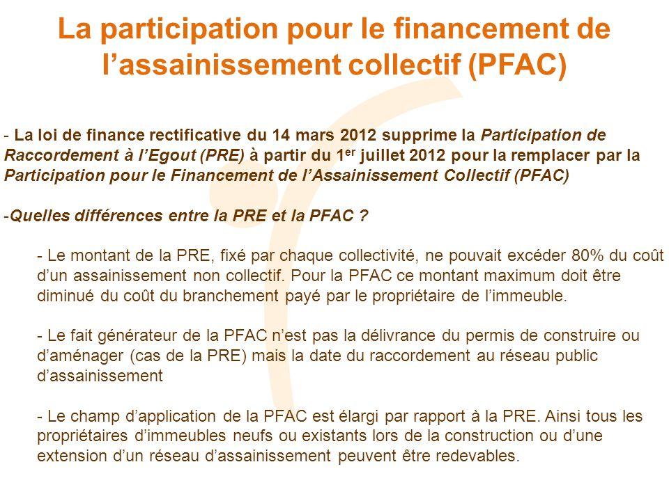 La participation pour le financement de l'assainissement collectif (PFAC)