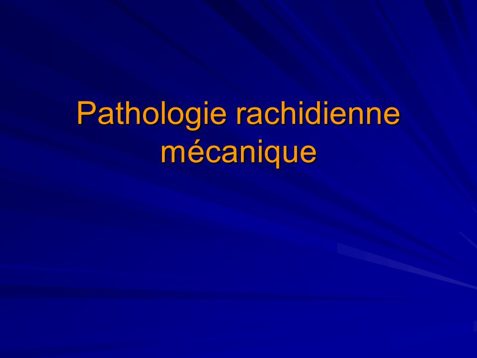 Pathologie rachidienne mécanique