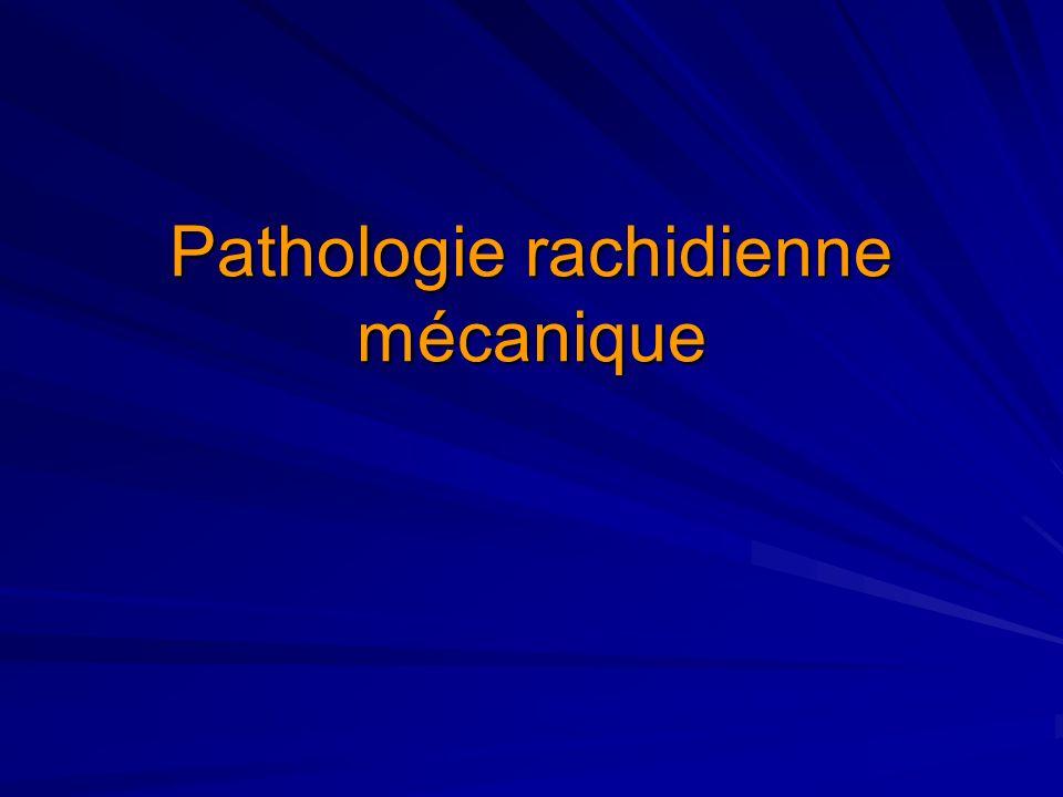 Pathologie rachidienne mécanique